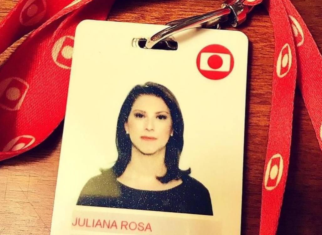 Juliana Rosa, Globo (Arquivo Pessoal)